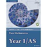 Edexcel AS and A level Mathematics Pure Mathematics Year 1/AS Textbook (A level Maths and Further Maths 2017)