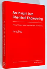 AN INSIGHT INTO CHEMICAL ENGINEERING