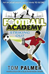 Football Academy: Striking Out Kindle Edition