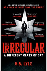The Irregular: A Different Class of Spy: (The Irregular Book 1) Kindle Edition