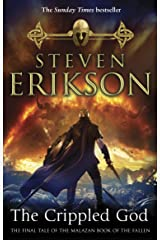 The Crippled God: The Malazan Book of the Fallen 10 Kindle Edition