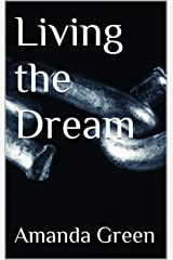 Living the Dream Kindle Edition