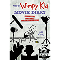 The Wimpy Kid Movie Diary (Dog Days revised and expanded edition) (Diary of a Wimpy Kid) (English Edition)