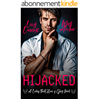 Hijacked: A Licking Thicket: Horn of Glory Novel (English Edition)