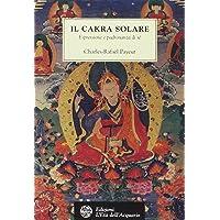 Il chakra solare. Espressione e padronanza di sé