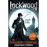 Lockwood & Co: The Screaming Staircase: Book 1