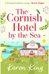 The Cornish Hotel by the Sea Kindle Edition