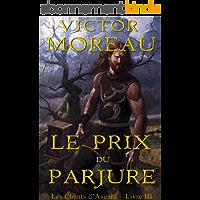 Le Prix du Parjure (Les Chants d'Asgard t. 3)