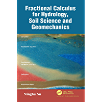 Fractional Calculus for Hydrology, Soil Science and Geomechanics: An Introduction to Applications