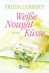 Weiße Nougat Küsse Kindle Ausgabe