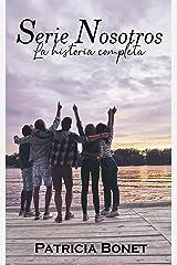 Serie Nosotros: La historia completa Versión Kindle