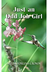 Just an Odd Job Girl Kindle Edition