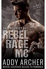 The Prospect (of Rebel Rage MC Book 3) Kindle Edition
