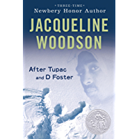 After Tupac & D Foster (Newbery Honor Book) (English Edition)
