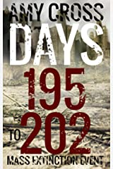 Days 195 to 202 (Mass Extinction Event Book 9) Kindle Edition