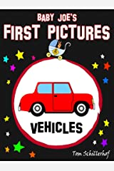 Baby Joes first pictures: Vehicles (English Edition) Kindle Ausgabe