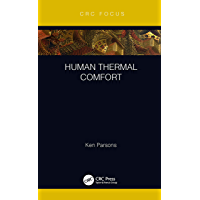 Human Thermal Comfort (CRC Press Focus Shortform Book Program) (English Edition)