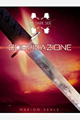 Cospirazione (The Dark Side Vol. 2) Formato Kindle