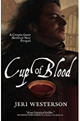Cup of Blood: A Crispin Guest Medieval Noir Prequel Kindle Edition