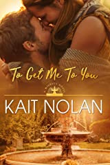 To Get Me To You: A Small Town Southern Romance (Wishful Romance Book 1) Kindle Edition