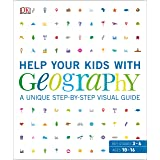 Help Your Kids with Geography, Ages 10-16 (Key Stages 3-4): A Unique Step-by-Step Visual Guide, Revision and Reference