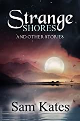Strange Shores and Other Stories Kindle Edition
