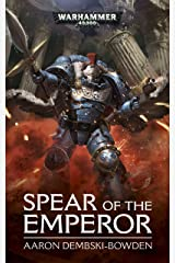 Spear Of The Emperor (Warhammer 40,000) Kindle Edition