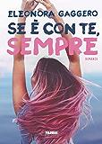Se è con te, sempre (La storia di Effy e James Vol. 2) (Italian Edition)