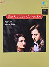 The Golden Collection : Jagjit and Chitra Singh