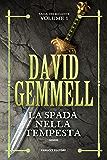 La spada nella tempesta – Saga dei Rigante #1 (Fanucci Editore)