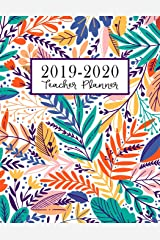 Teacher Planner: Lesson Plan for Class Organization | Weekly and Monthly Agenda | Academic Year August - July | Light Tropical Floral Print (2019-2020) Paperback
