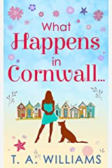 What Happens In Cornwall... Kindle Edition
