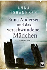 Enna Andersen und das verschwundene Mädchen Kindle Ausgabe