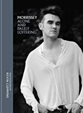 Morrissey: Alone and Palely Loitering