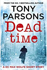Dead Time: A DC Max Wolfe Short Story Kindle Edition