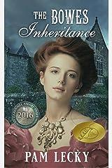 The Bowes Inheritance Kindle Edition