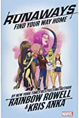Runaways by Rainbow Rowell Vol. 1: Find Your Way Home Taschenbuch