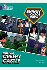 Shinoy and the Chaos Crew Mission: Creepy Castle: Band 08/Purple (Collins Big Cat) Paperback
