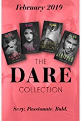 The Dare Collection February 2019: Her Guilty Secret (Guilty as Sin) / Stripped / Sweet as Sin / Getting Naughty Kindle Edition