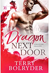 Dragon Next Door (Forgotten Dragons Book 1) Kindle Edition