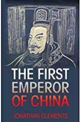 The First Emperor of China Kindle Edition