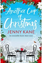 Another Cup of Christmas: a wonderfully festive, feel-good short story (The Another Cup Series Book 3) Kindle Edition