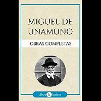 Obras Completas de Miguel de Unamuno (Spanish Edition)