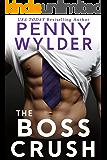 The Boss Crush (English Edition)