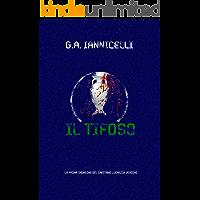 Il tifoso: La prima indagine del capitano Lucrezia Verdini