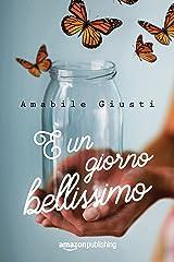 È un giorno bellissimo (Italian Edition) Versión Kindle