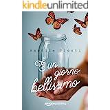 È un giorno bellissimo (Italian Edition)