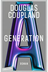 Generation A: Roman Kindle Ausgabe