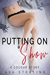 Putting on a Show: A Cougar Story (English Edition) Kindle Ausgabe