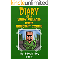 Diary of a Wimpy Villager Turned Minecraft Zombie